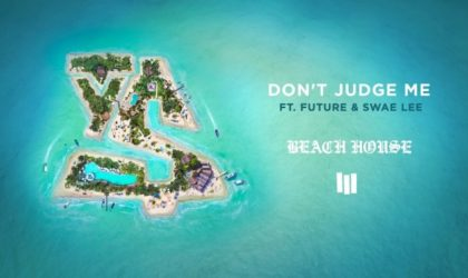 Ty Dolla $ign – Don't Judge Me (feat. Future & Swae Lee)