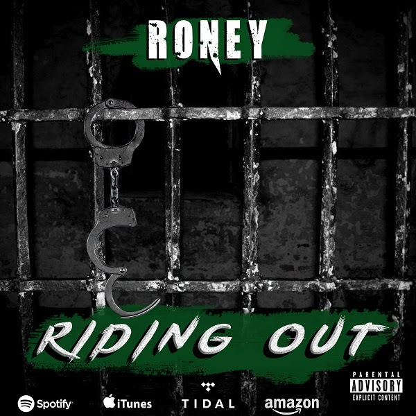 """Toronto rapper Roney releases new single """"Riding Out"""""""