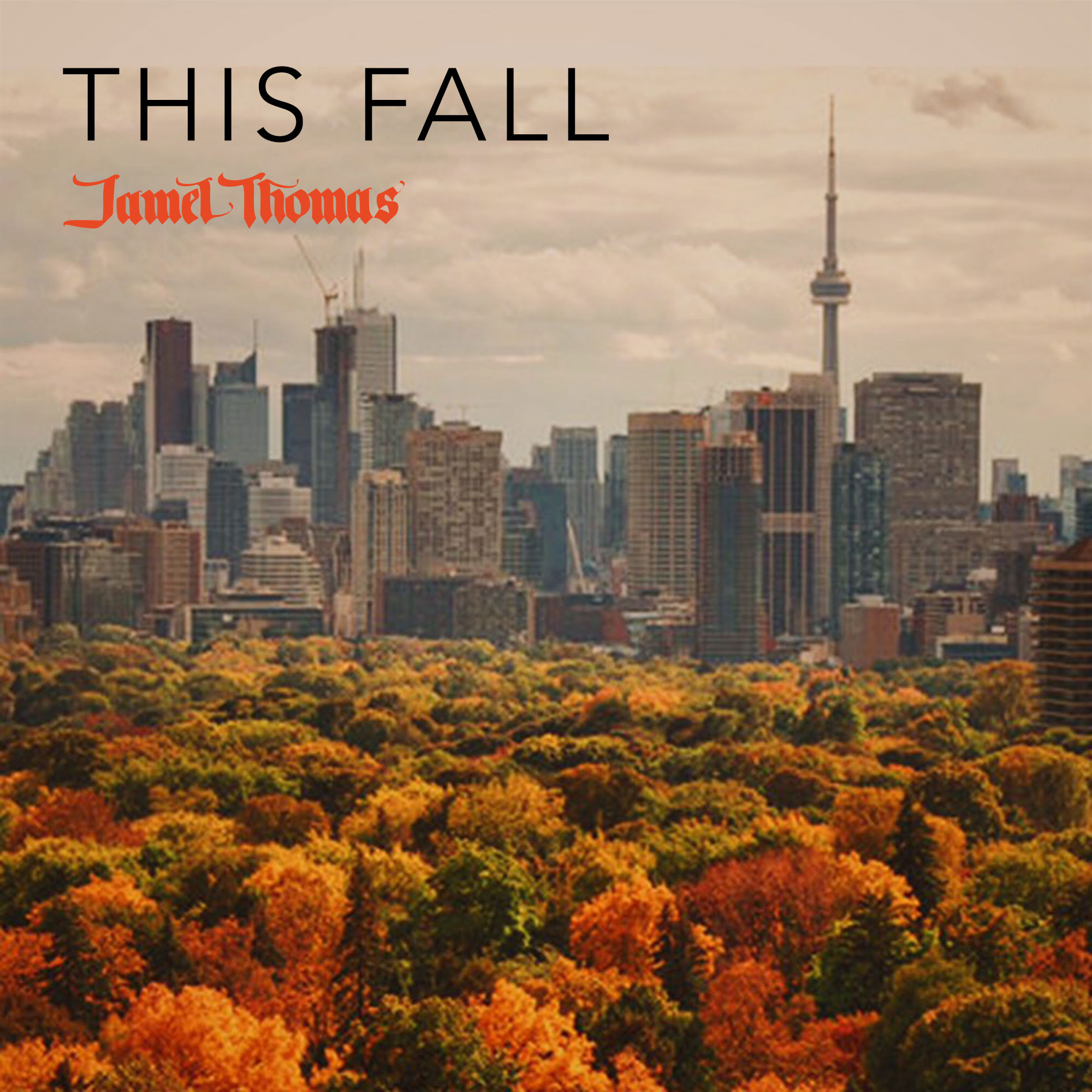 """Jamel Thomas Brings Us On A Trip Through Toronto In The Autumn With """"This Fall"""""""