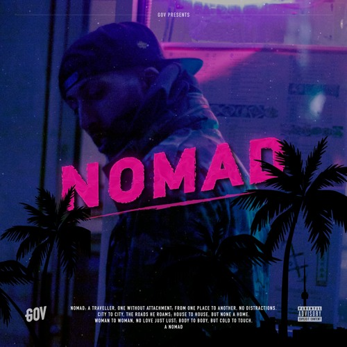"""Toronto / UK Artist Gov Releases A Sonically Stunning 3 Song EP With """"NOMAD"""""""