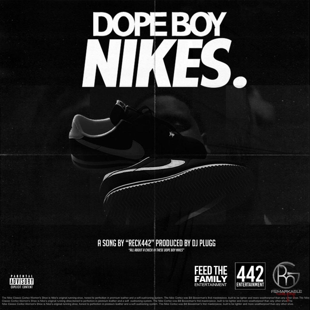 Dope Boy Nikes – @Reck442