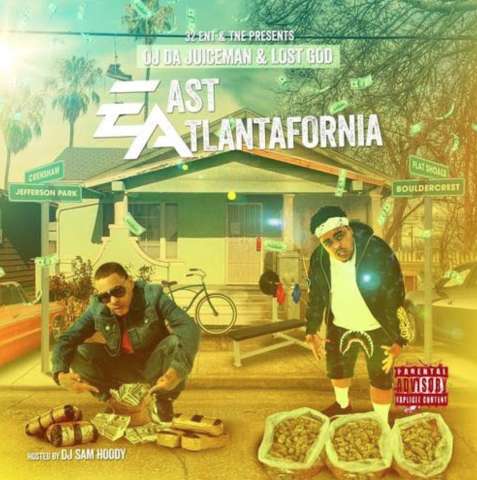 "OJ Da Juiceman & Lost God – ""East Atlantafornia (EP)"""