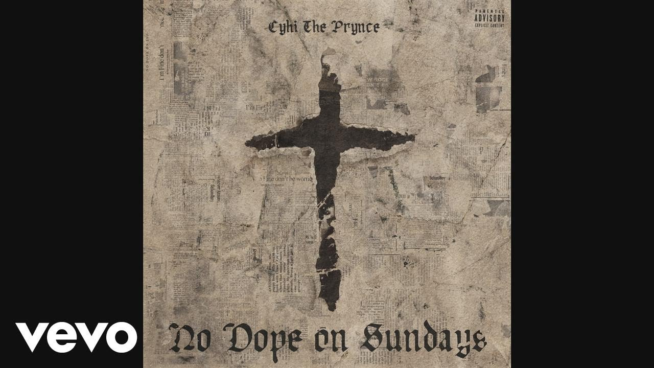 CyHi The Prynce – God Bless Your Heart