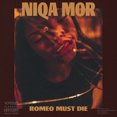 Niqa Mor -Romeo Must Die