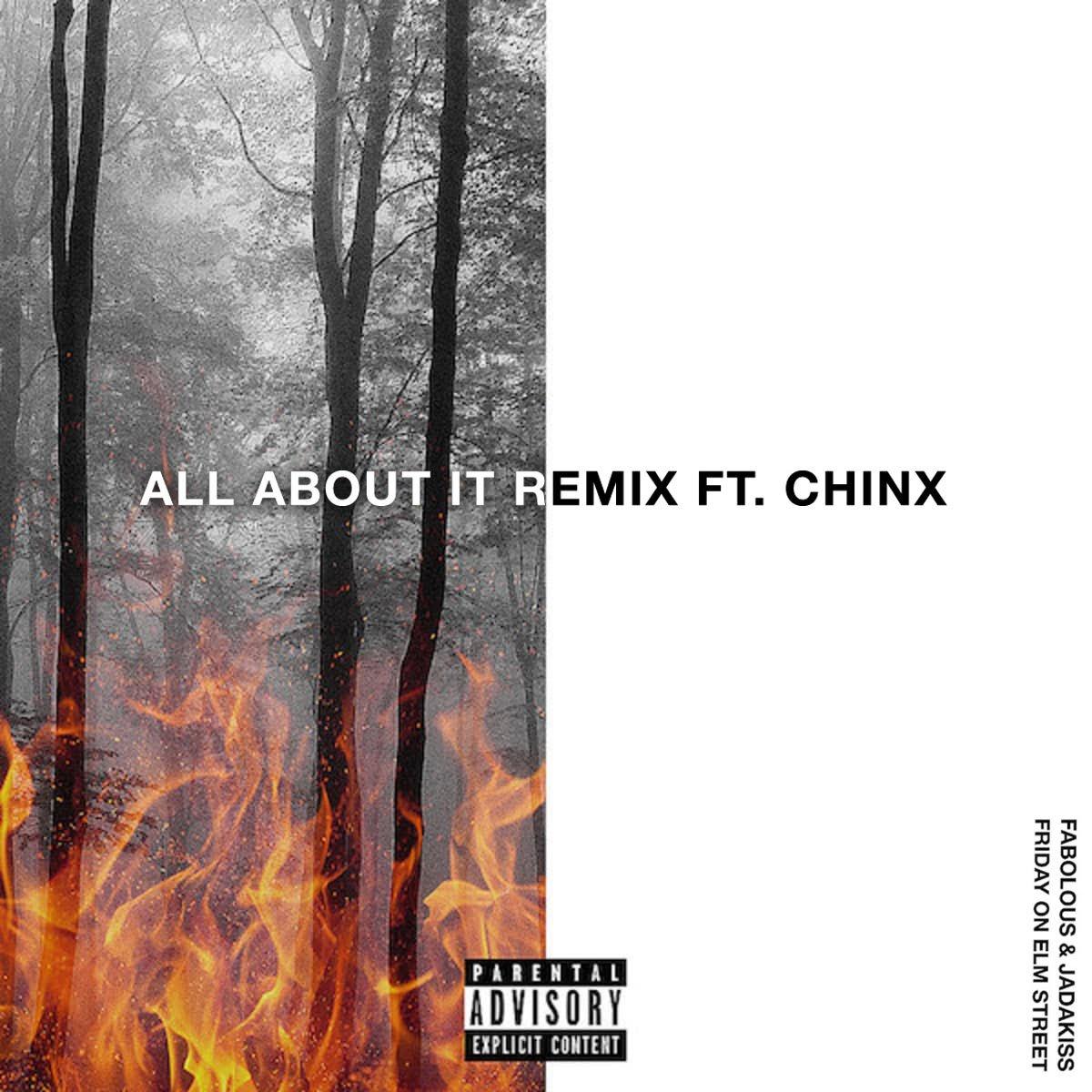 Fabolous & Jadakiss – All About It (Remix) (feat. French Montana & Chinx)