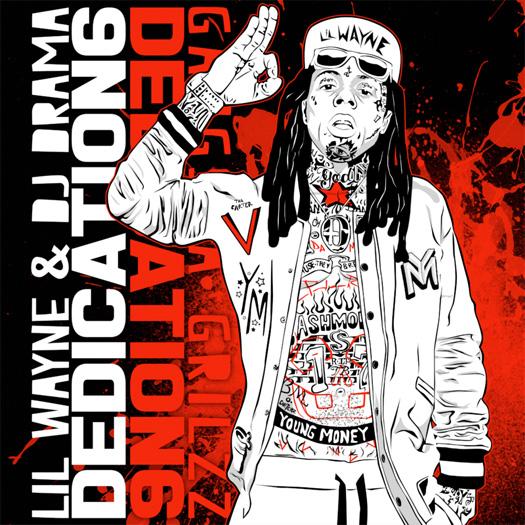 Lil Wayne – Dedication 6 [Mixtape]