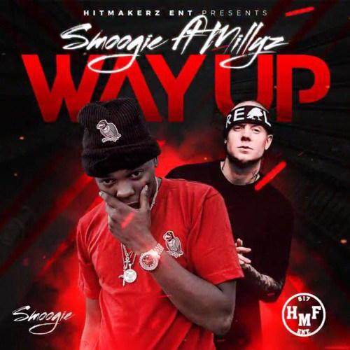Smoogie – Way Up Ft Millyz