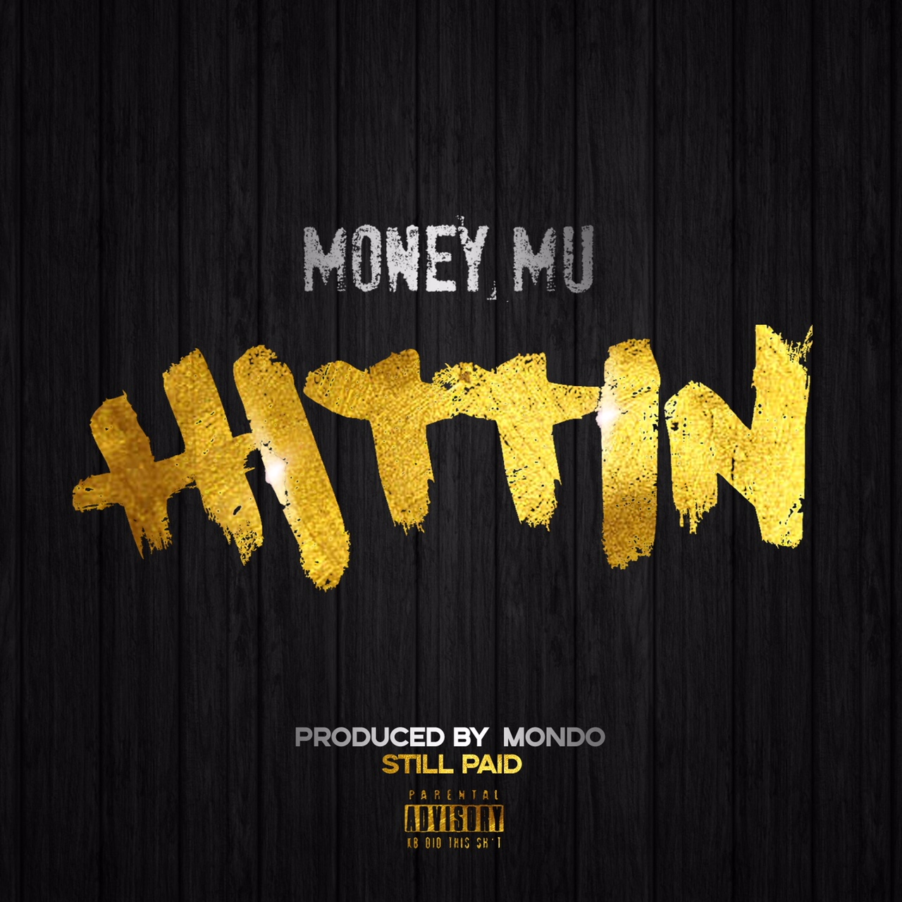 Money Mu – Hittin