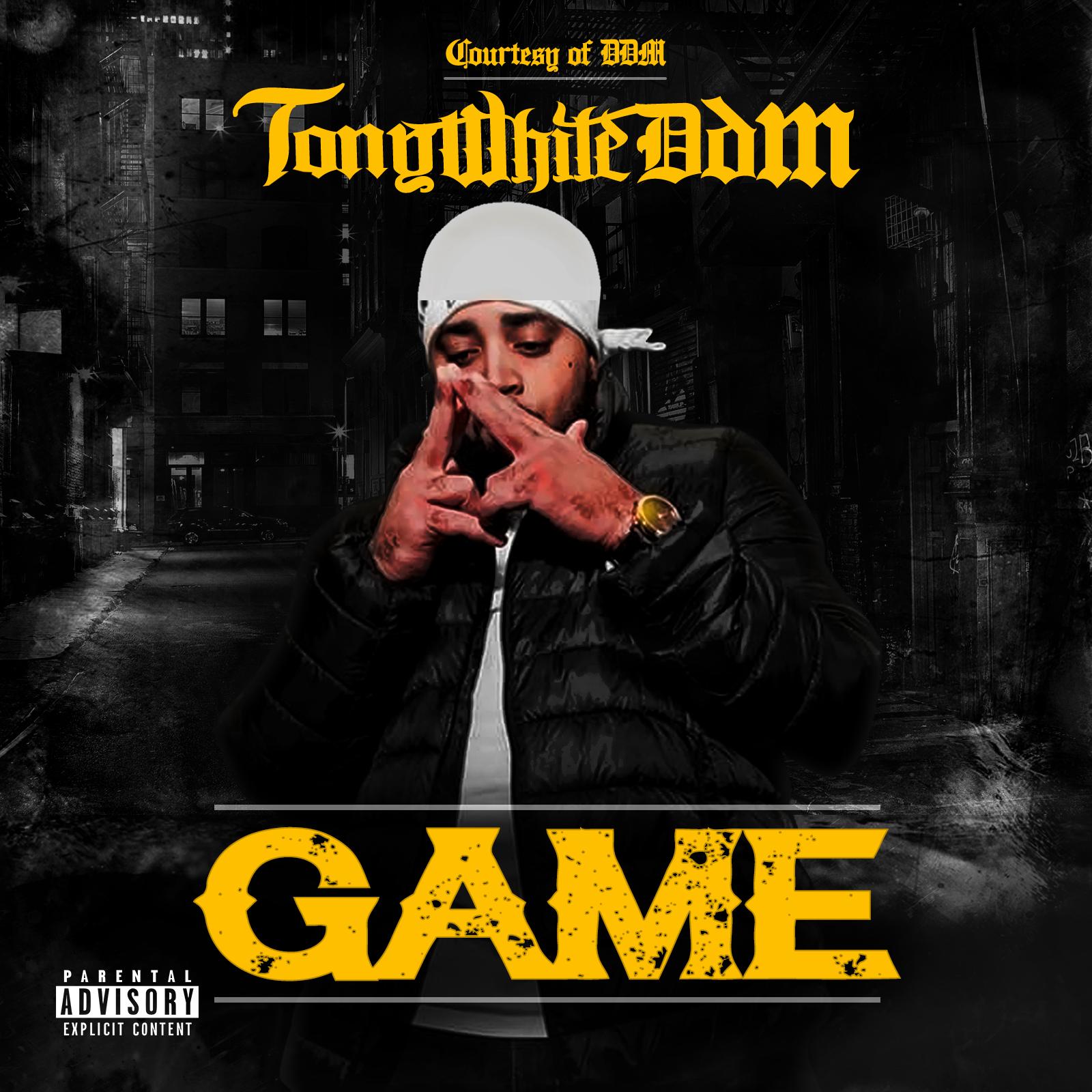"""TonyWhiteDDM – """"Game"""""""
