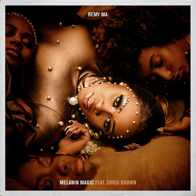 Remy Ma – Melanin Magic (Pretty Brown) (feat. Chris Brown)