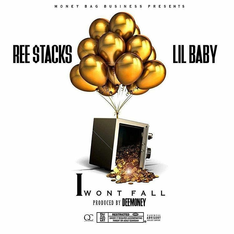 "Listen To Ree Stacks & Lil Baby ""I Won't Fall"" Audio"