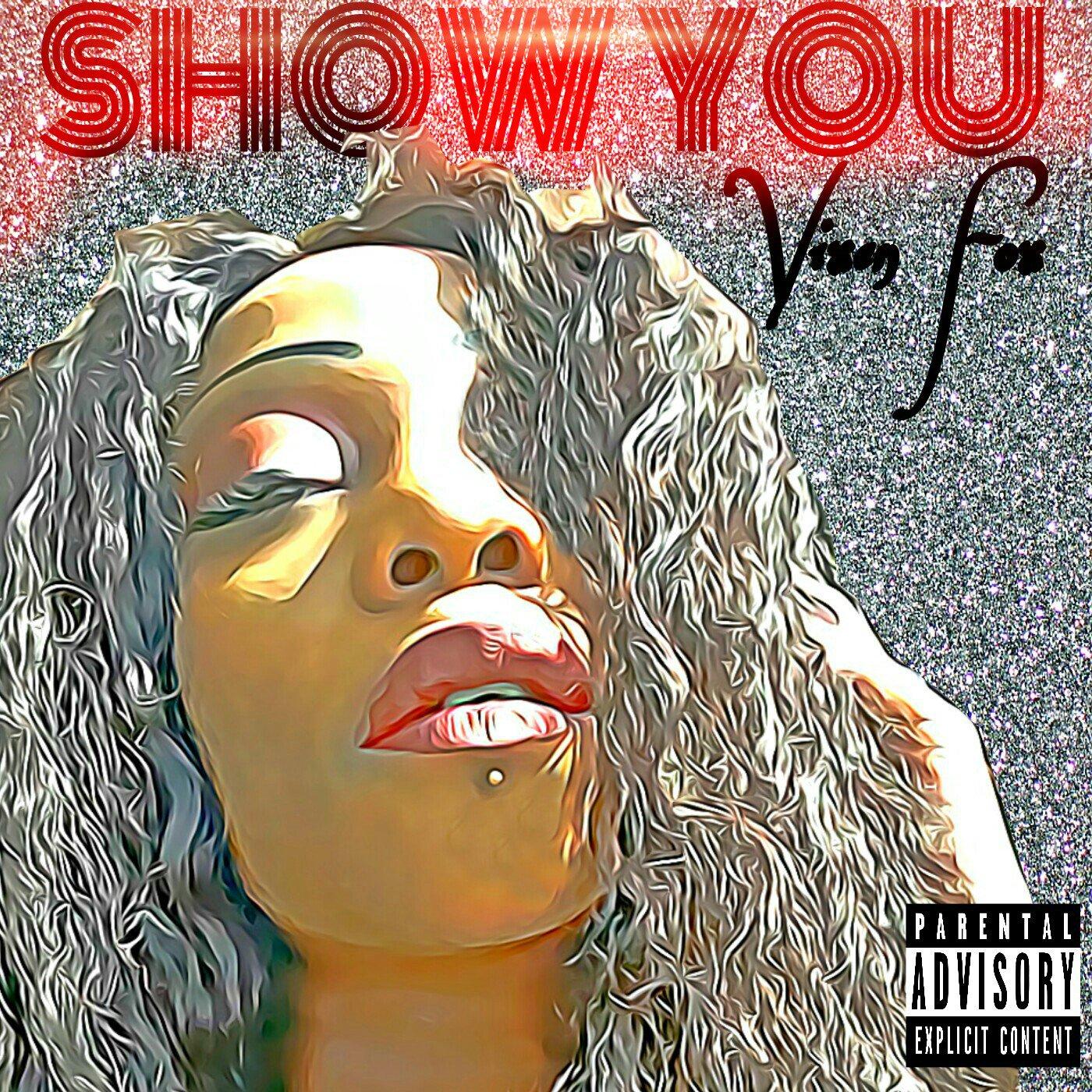 Vixen Fox – Show You