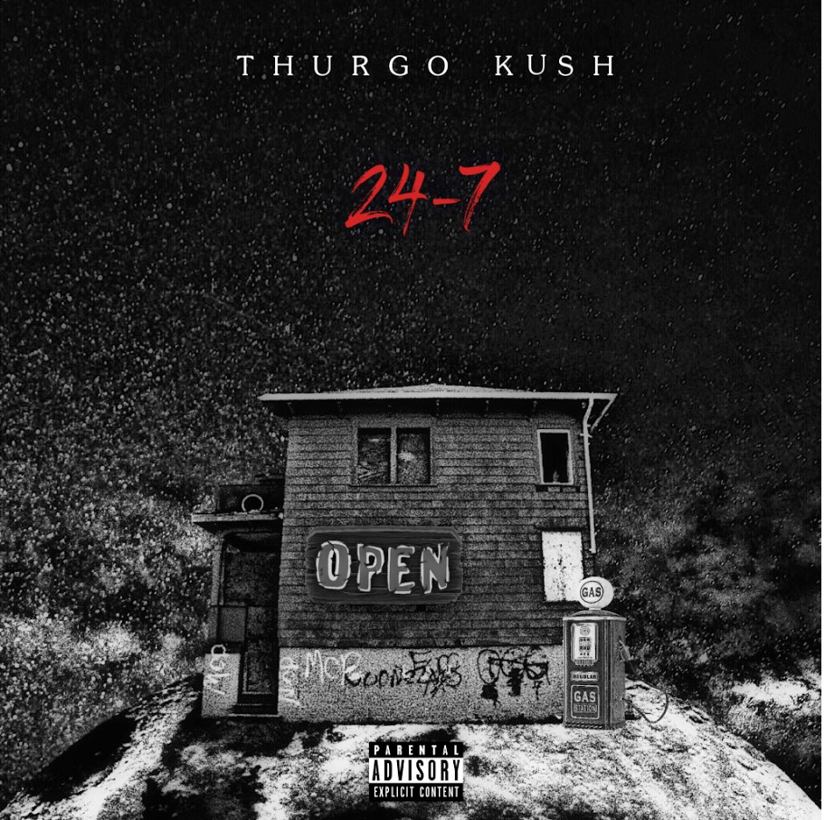 "HillTop HYPE Exclusive – Thurgo Kush – ""24/7"""