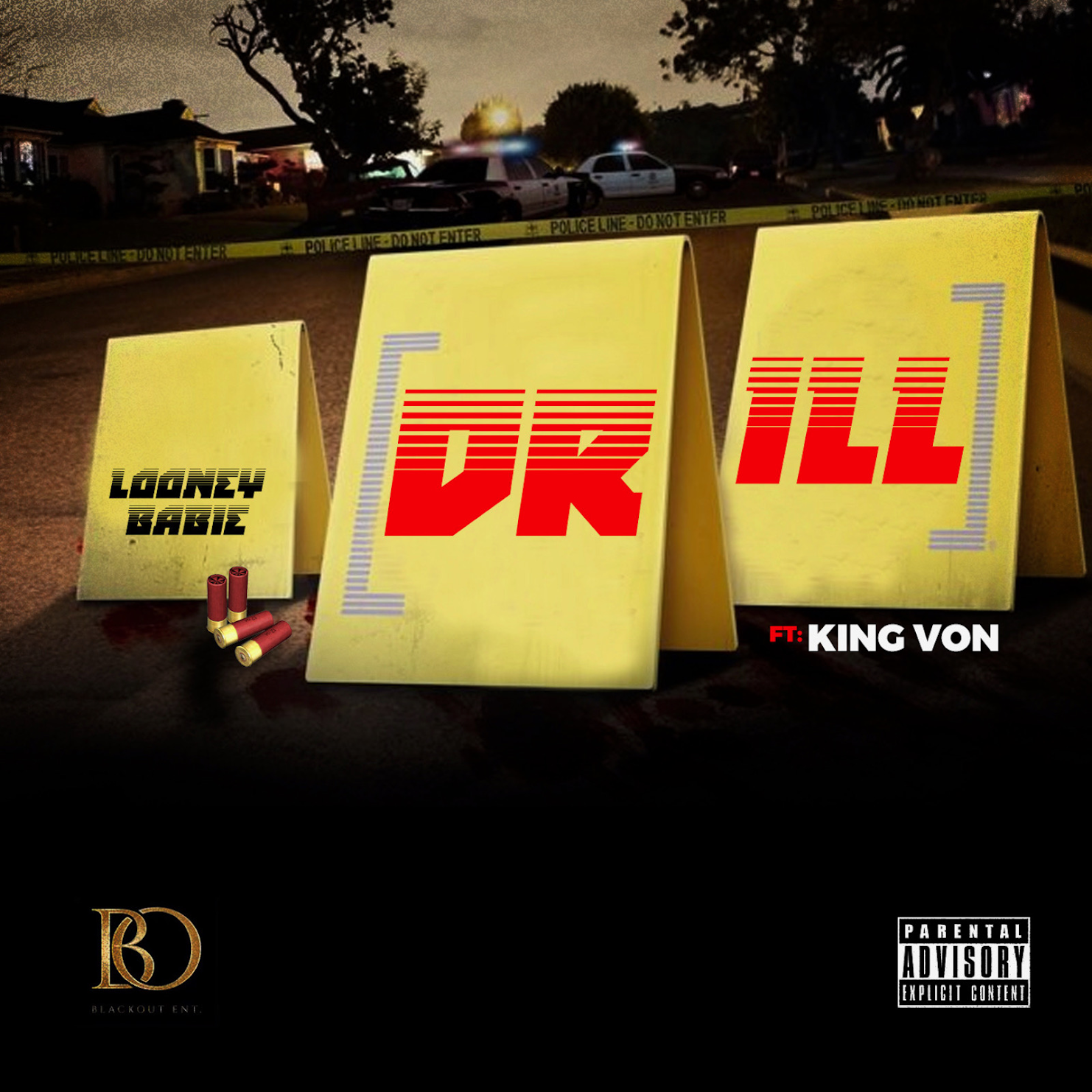 """Looney Babie ft King Von - """"Drill"""""""